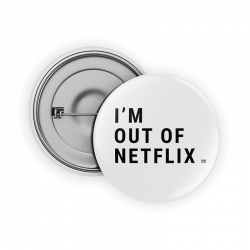 Out of Netflix Pin