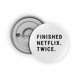 Finished Netflix.Twice. Pin
